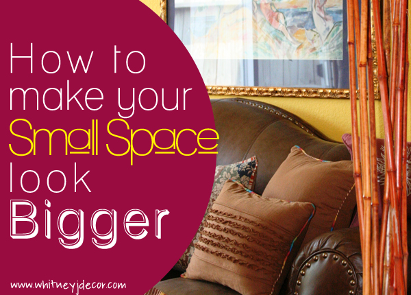 how to make a space look bigger