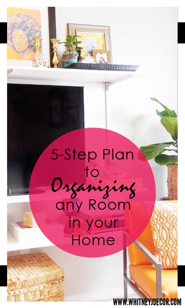 5-step-plan-for-organizing - Whitney J Decor