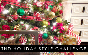 The Home Depot Holiday Style Challenge